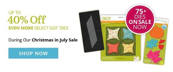Christmas in July | Up to 40% Off Over 75 GO! Dies