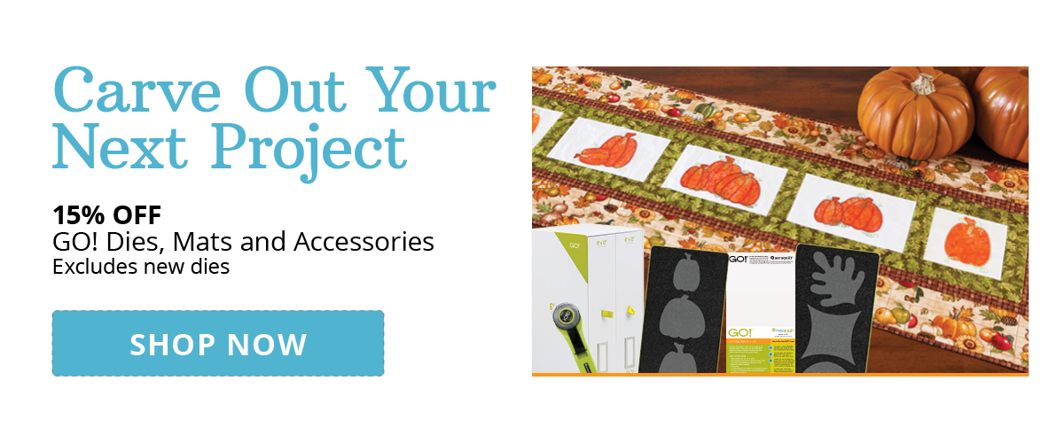 Carve Out Your Next Project | 15% Off GO! Dies, Mats and Accessories
