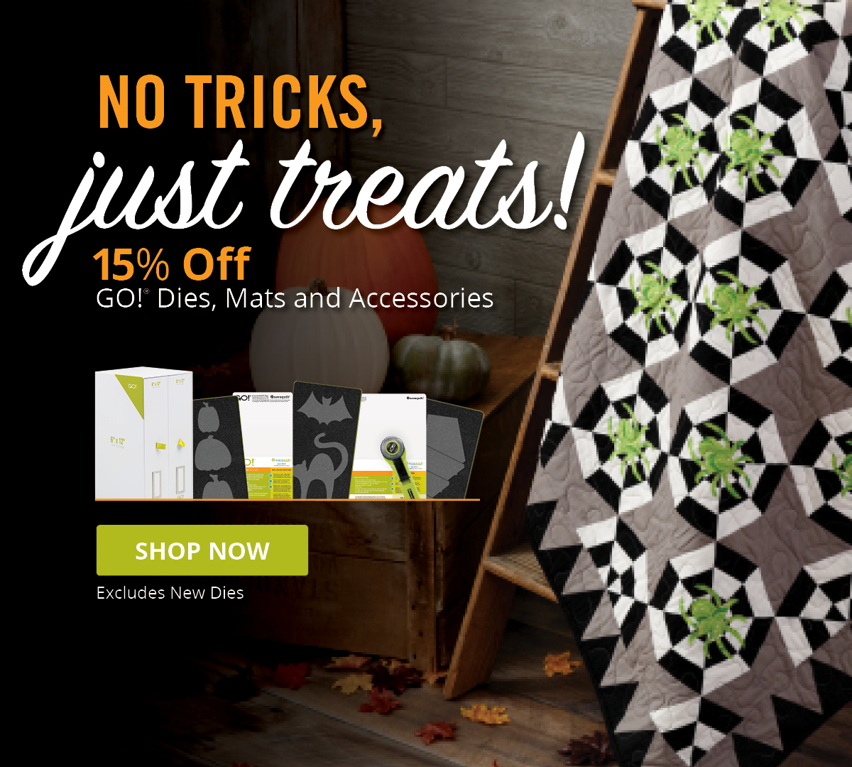 No Tricks, Just Treats! | Get 15% Off GO! Dies, Mats and Accessories >