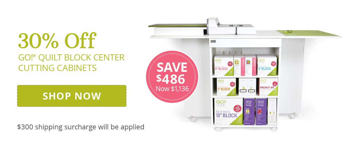 30% Off GO! Cutting Cabinets | Shop Now >