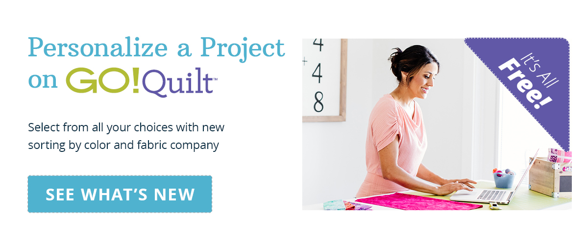 Personalize a Project on GO! Quilt | Try it FREE >