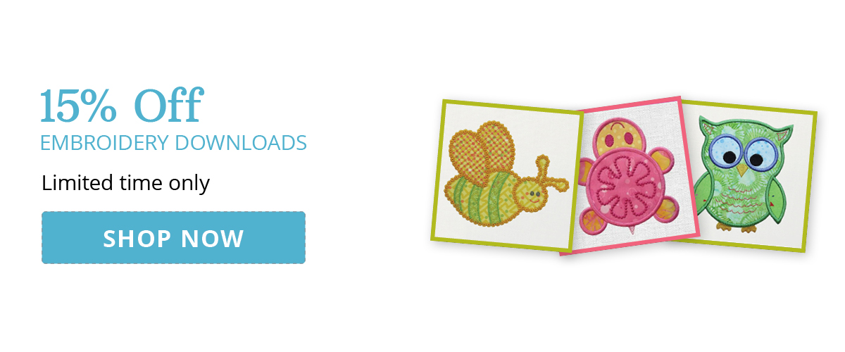 15% Off Embroidery Downloads | Shop Now >