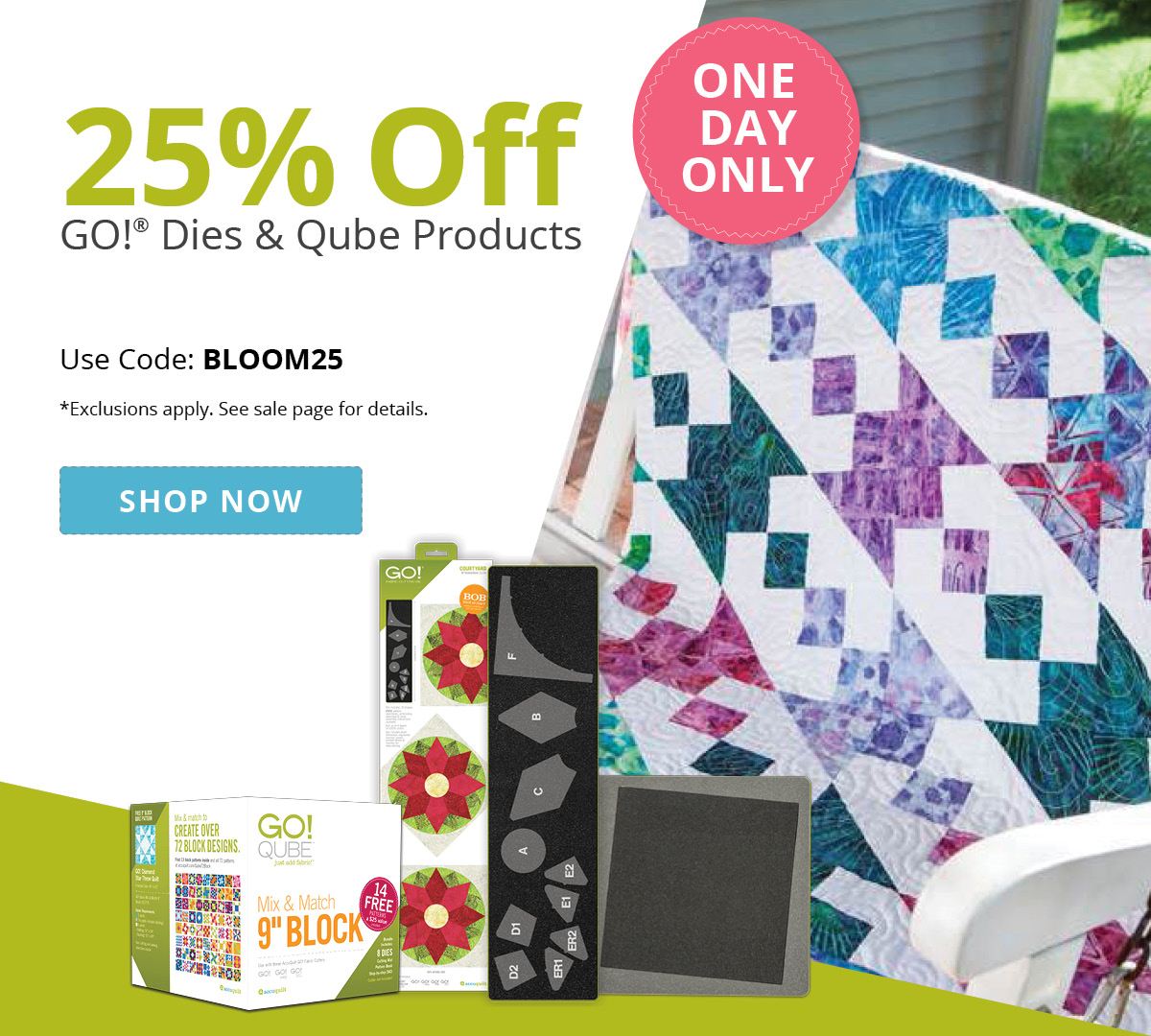 TODAY ONLY   Take 25% Off GO! Dies & Qube Products >