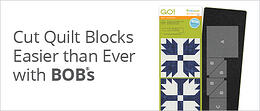 Cut Quilt Blocks Easier than Ever | Shop BOBs >