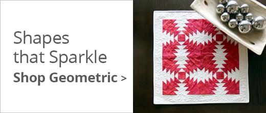 Shapes that Sparkle | Shop Geometric >