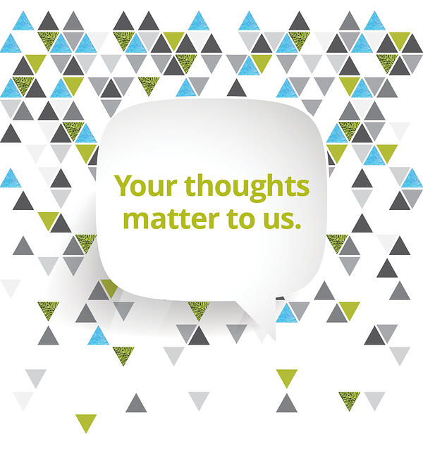 Your thoughts matter to us!